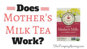 Does-mothers-milk-tea-work