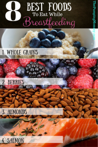 8-best-foods-to-eat-while-breastfeeding