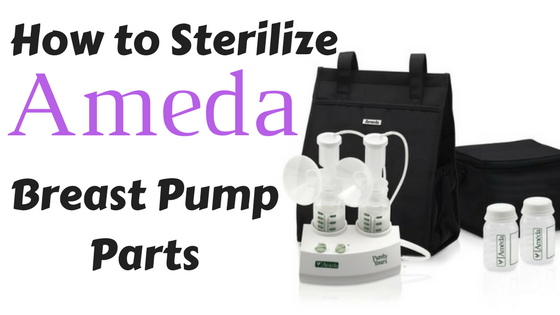 How-to-Sterilize-Ameda-Breast-Pump-Parts