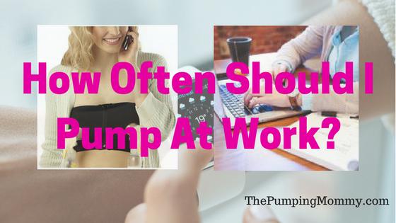How-Often-Should-I-Pump-At-Work