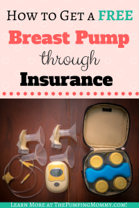 How to Get a Breast Pump Through Insurance