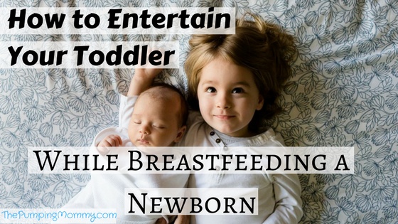 How-to-Entertain-Your-Toddler-while-breastfeeding-a-newborn