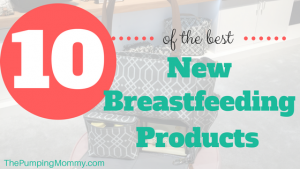 Best-New-Breastfeeding-Products