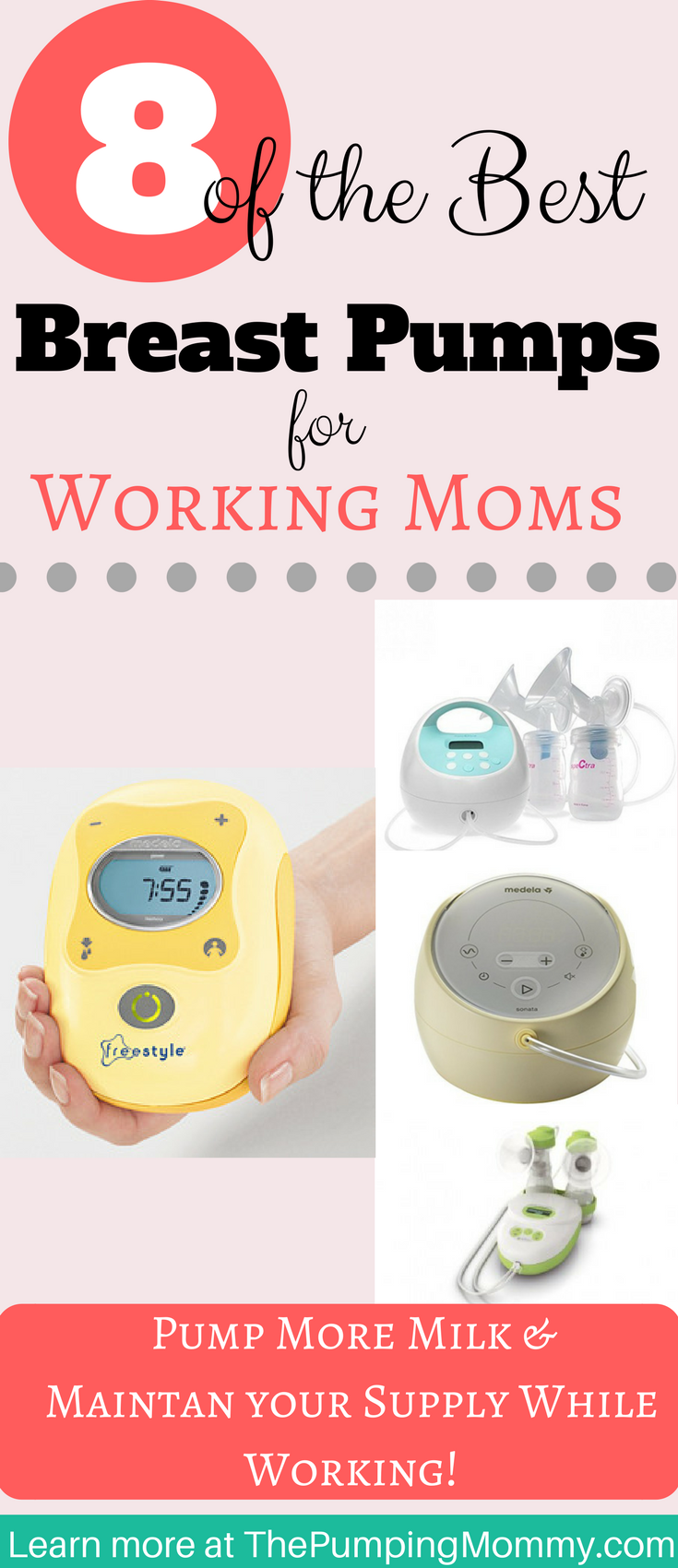 8 Of The Best Breast Pumps For Working Moms The Pumping Mommy