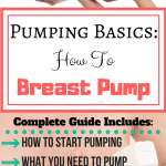 Pumping Basics How to Breast Pump