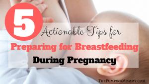 Preparing for Breastfeeding During Pregnancy
