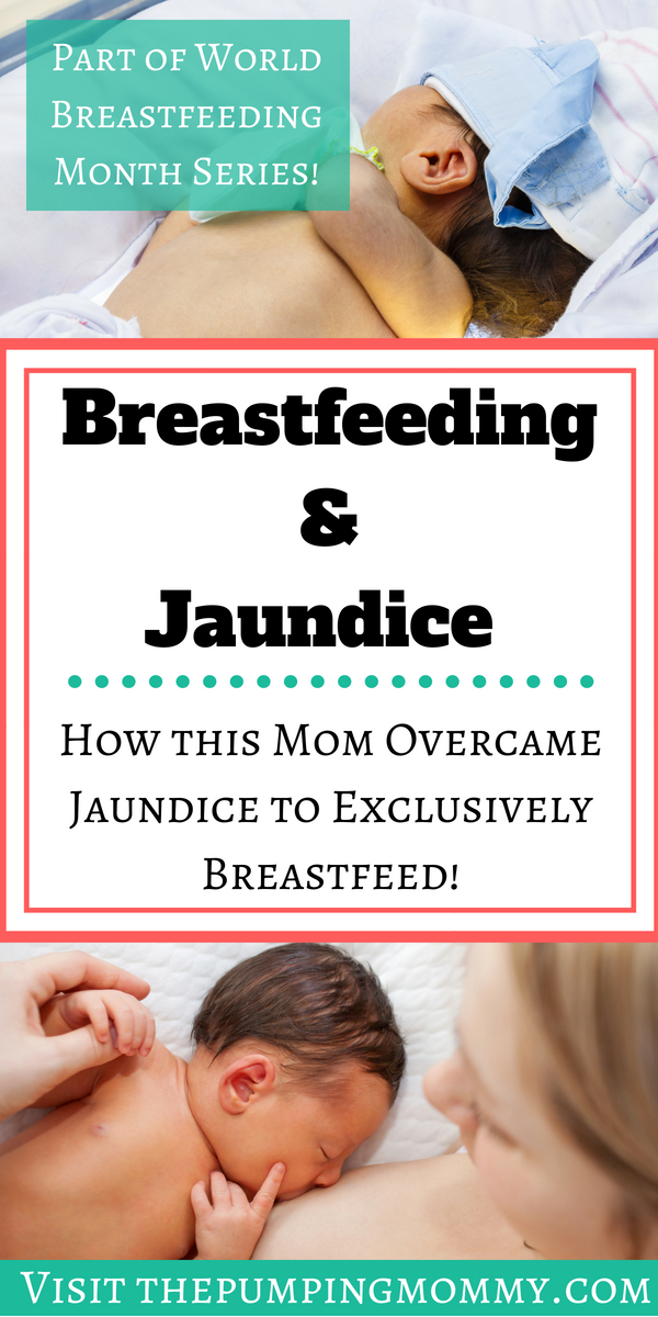 Breastfeeding and Jaundice: Kym's Story- Breastfeeding and Jaundice can cause a new mom a lot of confusion, frustration and doubts. Find out how this mom overcame jaundice to exclusively Breastfeed!