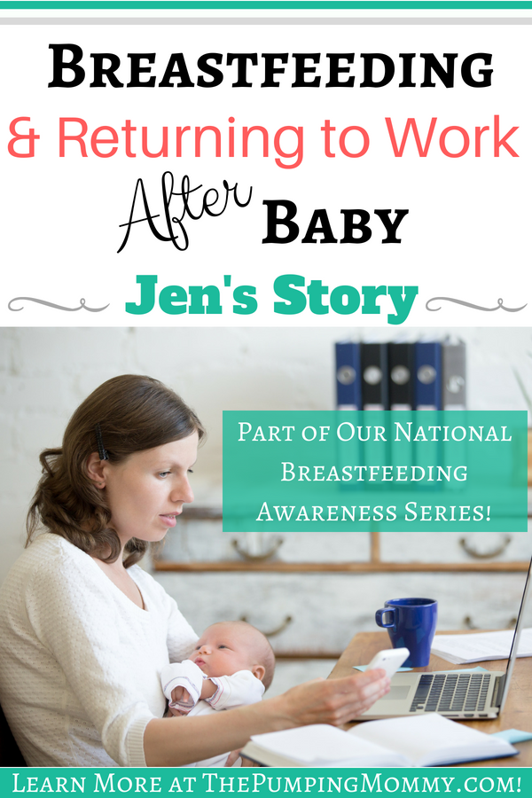 Breastfeeding & Returning to Work After Baby: Jen's Story- Returning to work after baby is here is not always easy! Read this moms story of bringing home her baby, building a freezer stash, and trying to pump enough for daycare!