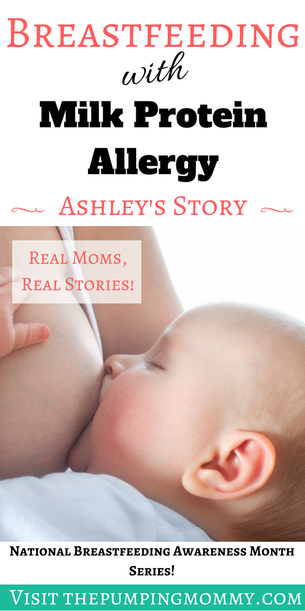 Cow's Milk Protein Allergy and Breastfeeding: Ashley's Story Dealing with a cow's protein allergy and breastfeeding can be frustrating, difficult, and restricting. Read Ashley's story of overcoming to continue breastfeeding!
